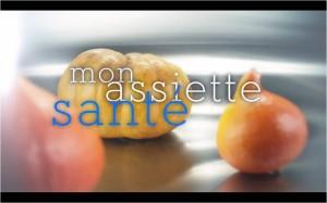 TF1 - Lundi 17 juin à 20h40 - Mon assiette santé